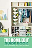 The Home Edit Guide Book: How to Organize Any Space in Your House Book : Organize Your Home During...
