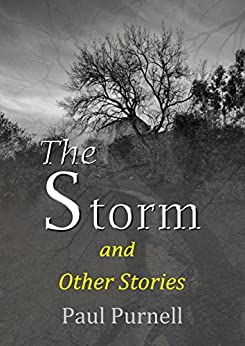 The Storm and Other Stories by [Paul Purnell]