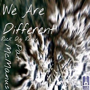 We Are Different (Rock Digi Remix)