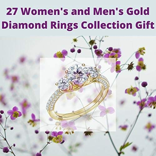 27 Women's and Men's Gold engagement solitaire Diamond Rings: wedding jewellery Collection ( Fusion rings and earrings in white, yellow and rose gold )