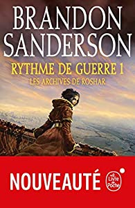 Rythme de guerre, tome 1 : Les archives de Roshar par Brandon Sanderson