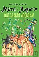 Mimi e Rogério - Que Grande Abóbora! (Portuguese Edition)