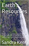 Earth's Resources: Water is an important natural resource so it is important to conserve so we have enough to share with the planet. (English Edition)