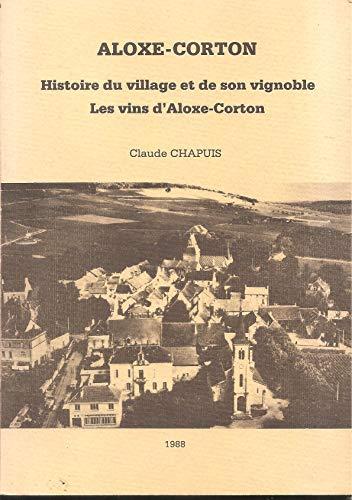 Aloxe-Corton : Les vins dAloxe-Corton
