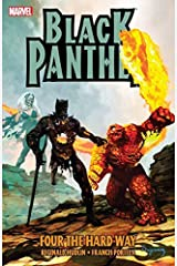 Black Panther: Four The Hard Way (Black Panther (2005-2008)) Kindle Edition
