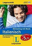 Langenscheidt Hörtraining mit Musik Italienisch - Audio-CD mit Begleitheft: Der schnelle Einstieg in die Sprache