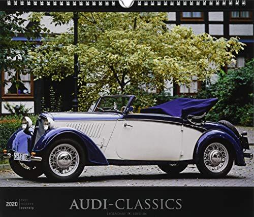 Audi-Classics 2020 - Oldtimer - Bildkalender (33,5 x 29) - Autokalender - Technikkalender - Fahrzeuge - Wandkalender: by Reinhard Lintelmann