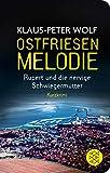 Ostfriesenmelodie: Rupert und die nervige Schwiegermutter. Ein Kurzkrimi (Fischer Taschenbibliothek) - Klaus-Peter Wolf