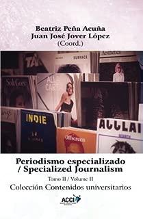 Periodismo especializado tomo II (Contenidos universitarios) (Spanish Edition)