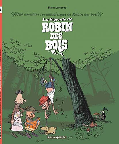 Aventure rocambolesque de ... (Une) - tome 4 - Légende de Robin des Bois (La)