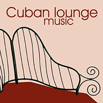 Cuban lounge music