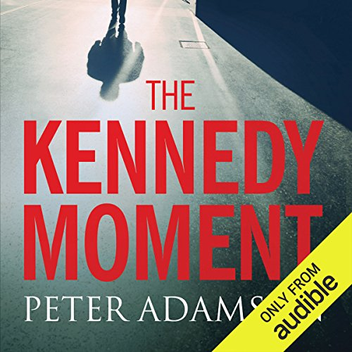 The Kennedy Moment audiobook cover art