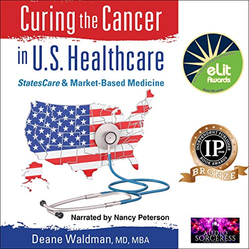 Couverture de Curing the Cancer in U.S. Healthcare