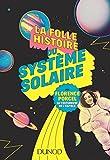 La folle histoire du système solaire (Hors Collection) - Format Kindle - 9782100772322 - 9,99 €