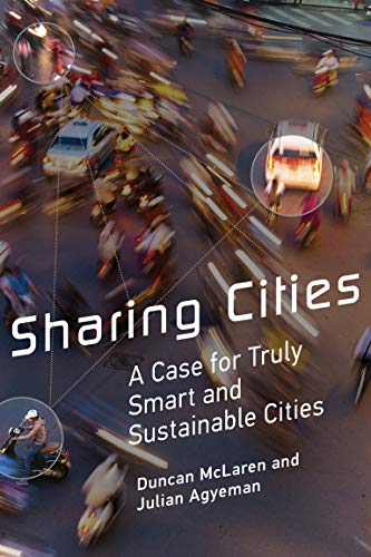 Sharing Cities: A Case for Truly Smart and Sustainable Cities (Urban and Industrial Environments) (English Edition)