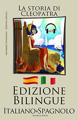 imparare lo spagnolo con mp3 italiano spagnolo la storia di cleopatra pdf