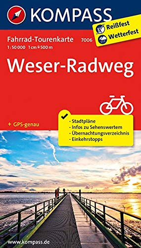 Fahrrad-Tourenkarte Weserradweg: Fahrrad-Tourenkarte. GPS-genau. 1:50000. (KOMPASS-Fahrrad-Tourenkarten, Band 7006)
