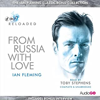 From Russia with Love (with interview)                   By:                                                                                                                                 Ian Fleming                               Narrated by:                                                                                                                                 Toby Stephens                      Length: 8 hrs and 56 mins     2 ratings     Overall 5.0