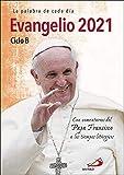 Evangelio 2021 con El Papa Francisco. Letra Grande: Ciclo B (Evangelios y Misales)