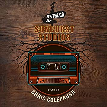 On the Go at Sunburst Studios, Vol. 1