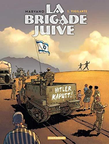 La Brigade juive - tome 1 - Vigilante