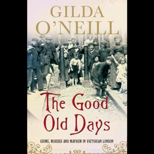 The Good Old Days audiobook cover art