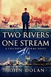 Two Rivers, One Stream (Karma's Children Book 2) (English Edition)