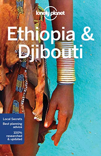Lonely Planet Ethiopia & Djibouti 6 (Multi Country Guide)