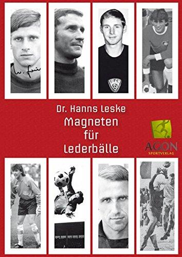 Torhüter der DDR - Magneten für Lederbälle: Torhter der DDR