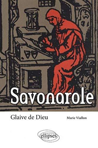 Savonarole Glaive de Dieu