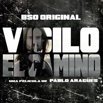 Vigilo El Camino (Motion Picture Soundtrack)