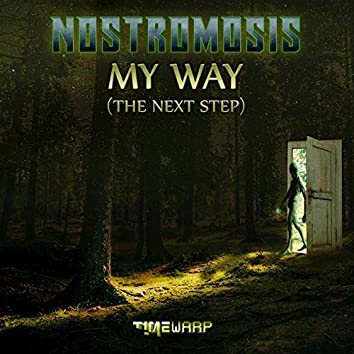 My Way (The Next Step)