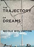 Image of The Trajectory of Dreams