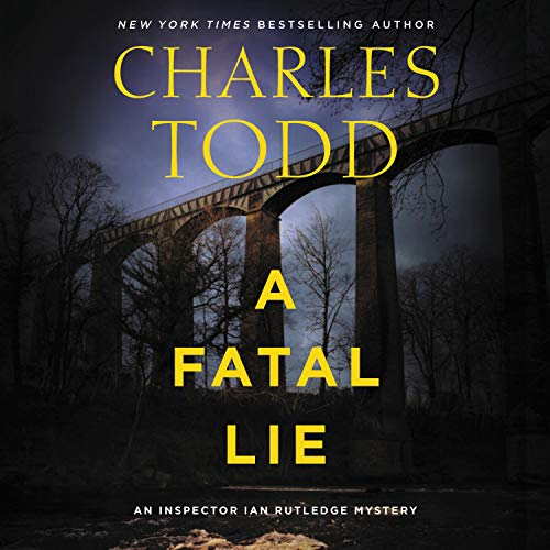 A Fatal Lie Audiobook By Charles Todd cover art