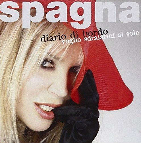 Diario Di Bordo - Voglio Sdrai by SPAGNA