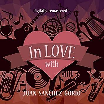 In Love with Juan Sanchez Gorio (Digitally Remastered)