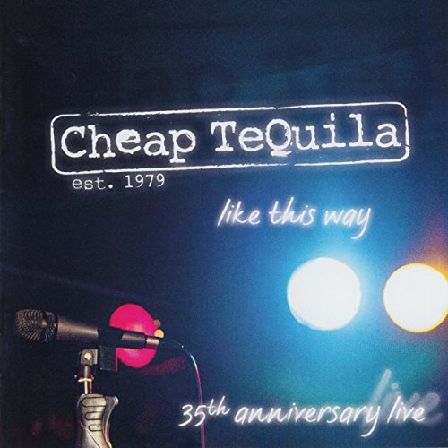 Cheap Tequila (Live 2014)