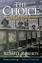 Download Choice, The: A Fable of Free Trade and Protection PDF