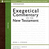 Mark: Audio Lectures: 66 Lessons on Literary Context, Structure, Exegesis, and Interpretation (Zondervan Biblical and Theological Lectures)