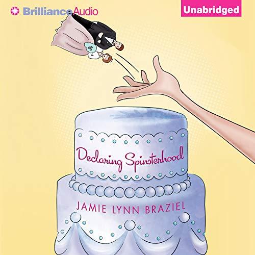 Declaring Spinsterhood cover art