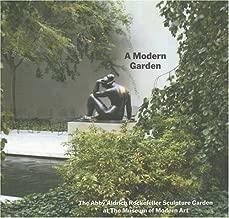 A Modern Garden: The Abby Aldrich Rockefeller Sculpture Garden at the Museum of Modern Art