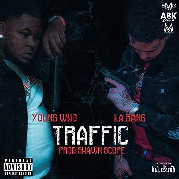 Traffic (feat. LA Bang)