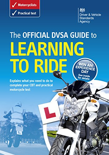 The Official DVSA Guide to Learning to Ride (Driving Standards Agency)