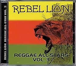 Rebel Lion: Reggae All Stars 3 by Rebel Lion