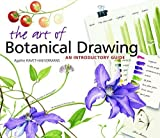 The Art of Botanical Drawing: An Introductory Guide by Agathe Ravet-Haevermans (2009-02-18)