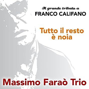 Il grande tributo a Franco Califano (Tutto il resto è noia)