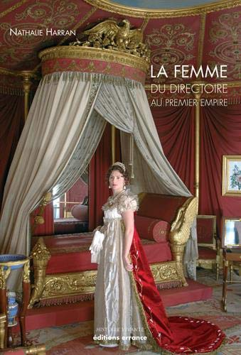 La Femme du Directoire au Ier Empire