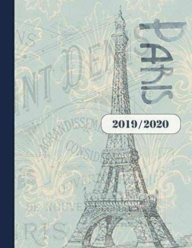 2019-2020: Academic Year Planner Weekly Monthly July 2019 - June 2020 8.5x11 - Large Calendar Organizer For Women With Notes Section + Lined Pages - Vintage Eiffel Tower Paris [Idioma Inglés]