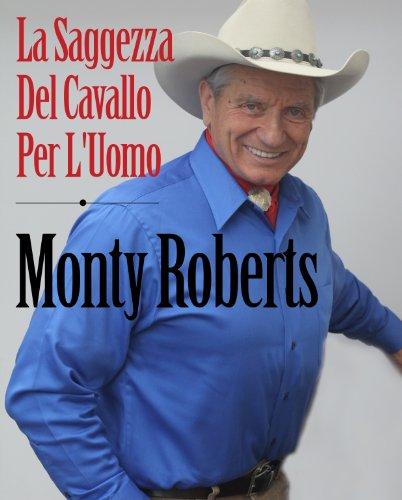 Join-Up; La Saggezza Del Cavallo Per L'Uomo (Italian Edition)