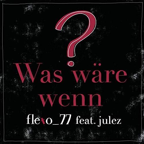 flexo_77 feat. Julez